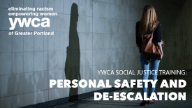 Personal Safety and De-Escalation