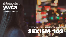 Social Justice Training: Sexism 102